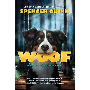 Woof by Spencer Quinn - 9780545643313 Book