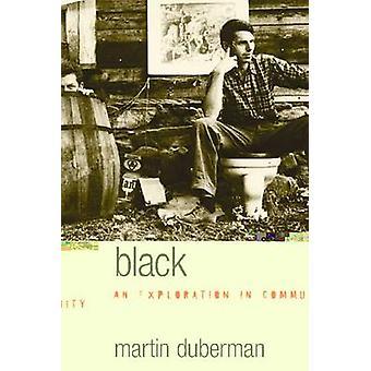 Black Mountain-Eine Erkundung in Gemeinschaft von Martin Bauml Duberman