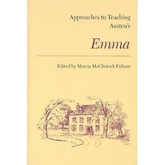 Approaches to Teaching Austen's Emma (Approaches to Teaching World Li