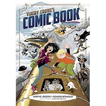 Viminy Crowe's Comic Book by Marthe Jocelyn - Claudia Davila - Richar