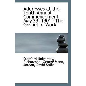 Addresses at the Tenth Annual Commencement May 29 - 1901 - The Gospel