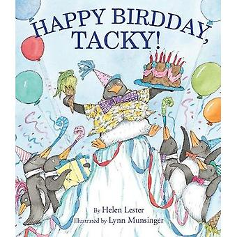 Happy Birdday - Tacky! by Helen Lester - 9781328740571 Book