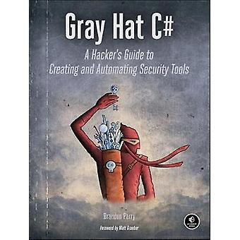 Gray Hat C# by Brandon Perry - 9781593277598 Book