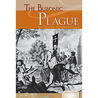 Bubonic Plague by Kevin Cunningham - 9781617147623 Book