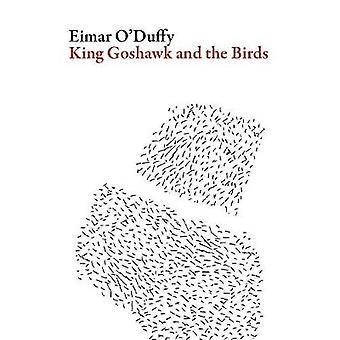 King Goshawk and the Birds by Eimar O'Duffy - 9781943150205 Book