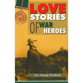 Love Stories of War Heroes by Gopal Purdhani - 9788120730519 Book