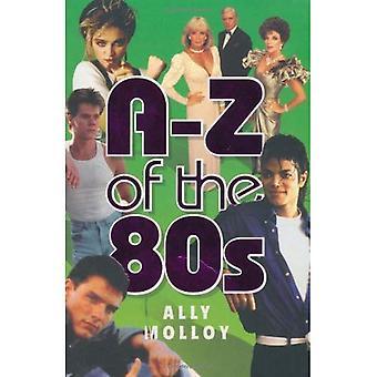 A-Z av 80-talet