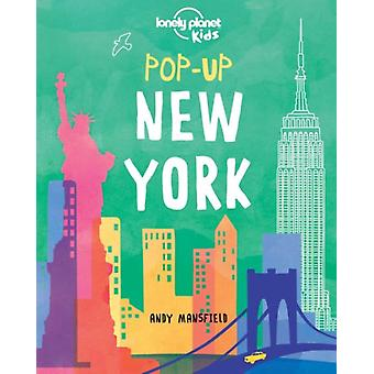 Pop-up New York (Lonely Planet Kids) (Hardcover) by Lonely Planet Kids Mansfield Andy