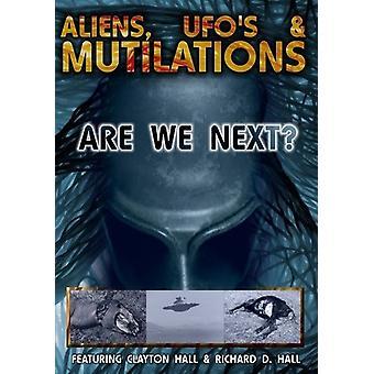 Udlændinge ufoer & lemlæstelser-er vi næste [DVD] USA importerer