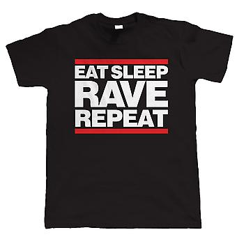 Eat Sleep Rave Repeat, Mens Funny Tshirt