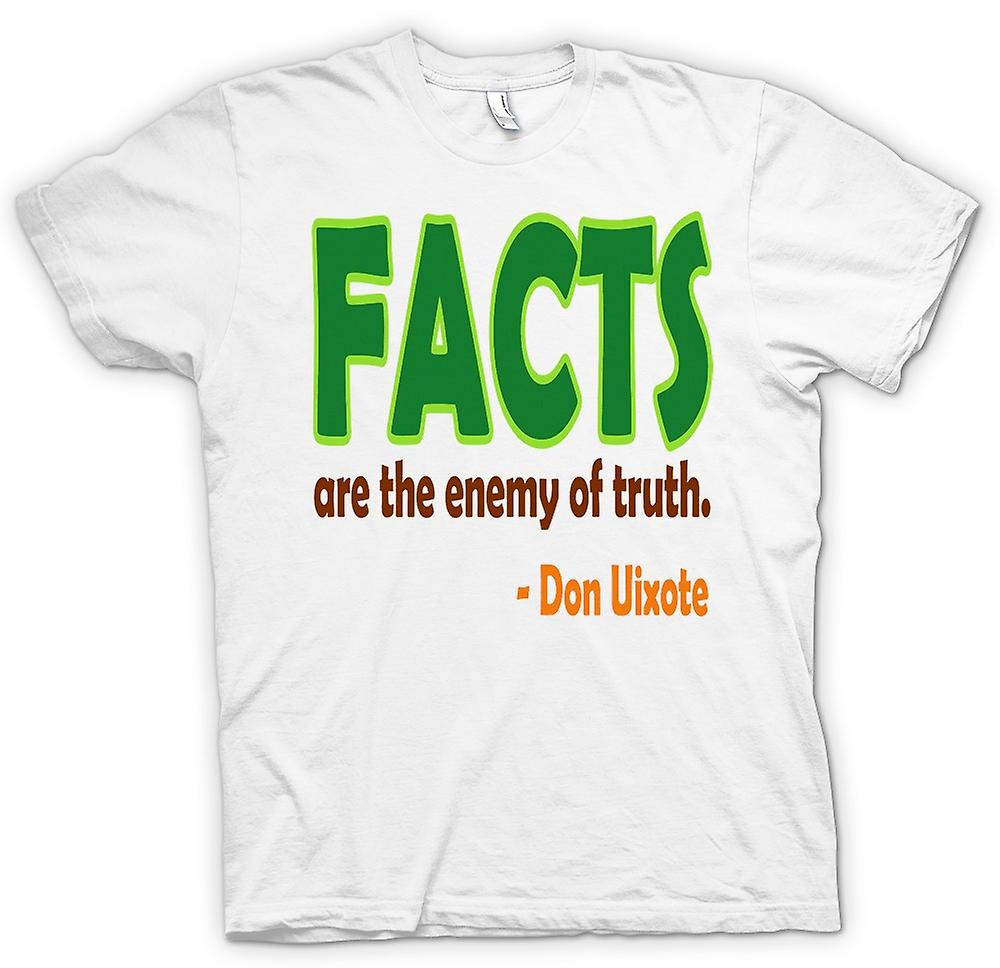Womens T-shirt - Facts are the Enemy of the Truth - Don Uixote