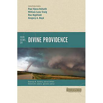 Four Views Divine Providence Gregory A. Boyd - William Lane Cra