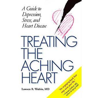 Behandling av värkande hjärta - en Guide till Depression - Stress och hjärtat D