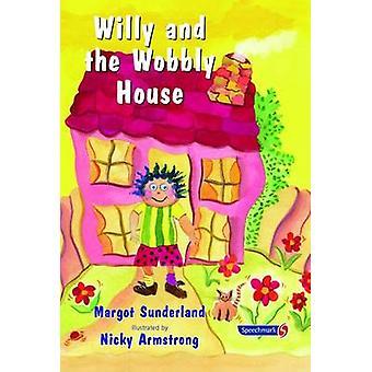 Willy e a instável casa - uma história para crianças que estão ansioso ou O