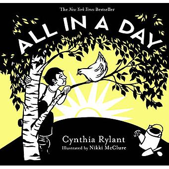 All in a Day by Cynthia Rylant - Nikki McClure - 9781419726125 Book