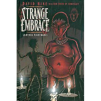 Strange Embrace - v. 1 by David Hine - David Hine - 9781582409672 Book