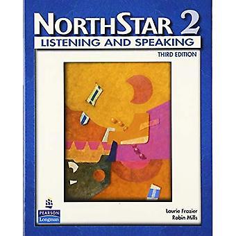NorthStar, écoute et la parole: étudiant livre niveau 2