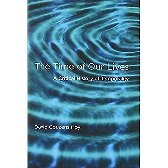 Le temps de nos vies: une histoire critique de la temporalité