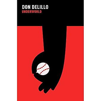 Underworld. Don Delillo
