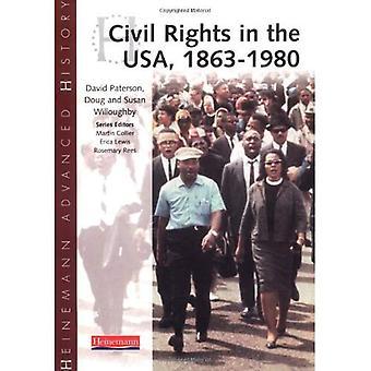 Heinemann avancée historique: les droits civils aux États-Unis 1863-1980