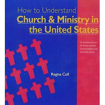 How to Understand Church and Ministry in the U.S. (Crossroad Adult Christian Formation Program)