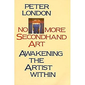 No More Second Hand Art: Awakening the Artist Within