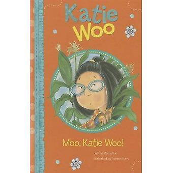 Moo, Katie Woo! (Katie Woo
