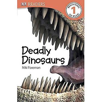 Dinosaures mortelles (lecteurs DK: niveau 1)