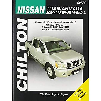Nissan Titan/Armada Chilton Automotive Repair Manual: 2004-2014 (Haynes Automotive Repair Manuals)