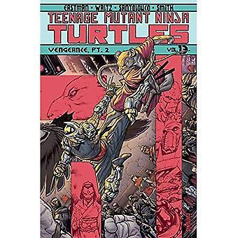 Teenage Mutant Ninja Turtles Volume 13: Vengeance partie2 (Teenage Mutant Ninja Turtles Tp en cours)
