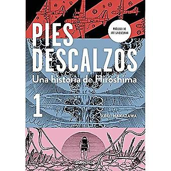 Pies Descalzos 1 (Barefoot Gen, Vol. 1: A Cartoon Story of Hiroshima)