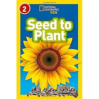 Seed to Plant: Level 2 (National Geographic Readers) (National Geographic Readers)