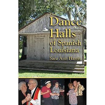 Dance Halls of Spanish Louisiana, The
