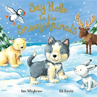 Dire bonjour aux animaux neigeux (dire bonjour)