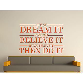 Dream It Believe It Do It Wall Art Sticker - Orange