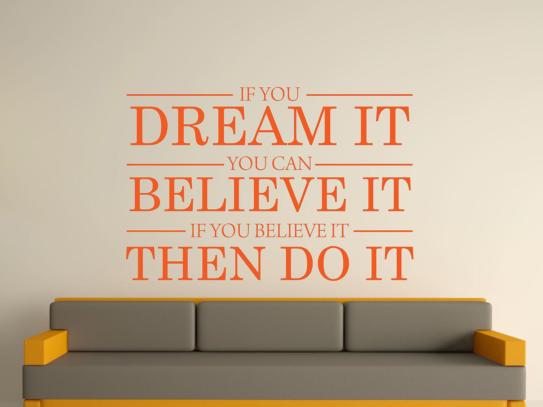 Dream It Believe It Do It Wall Art Sticker - Orange