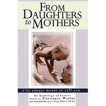 From Daughters to Mothers by Warloe & Constance