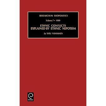 Etniska konflikter förklaras av etnisk Nepotism av Vanhanen & T.