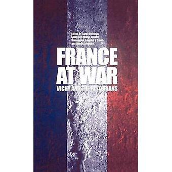 France at War Vichy and the Historians by Fishman & Sarah