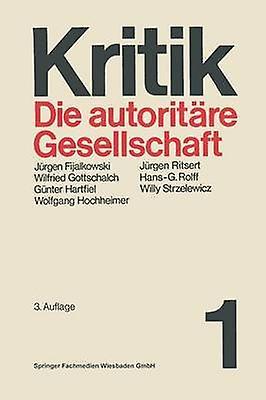 Die autoritre Gesellschaft by Hartfiel & Gnter