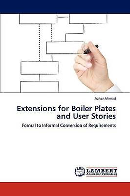 Extensions for Boiler Plates and User Stories by Ahmad & Azhar