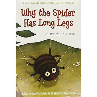 Why the Spider Has Long Legs - An African Folk Tale by Charlotte Guill