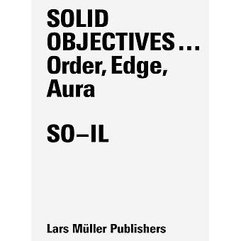 Solid Objectives ... - Order - Edge - Aura by SO-IL - Geoff Han - 9783
