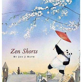Zen Shorts by Jon J Muth - 9780439339117 Book