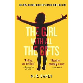The Girl with All the Gifts by M R Carey - Mike Carey - 9780606369268