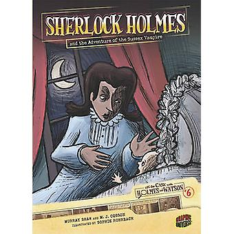 Sherlock Holmes and the Adventure of the Sussex Vampire by Arthur Con