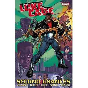Luke Cage - Volume 1 - Second Chances by Dwayne Turner - Marcus Mclauri