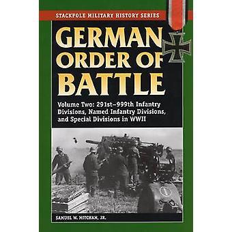German Order of Battle - 291st-999th Infantry Divisions - Named Infant