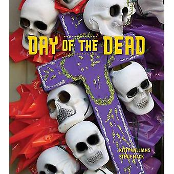 Day of the Dead by Kitty Williams - Stevie Mack - 9781423620525 Book