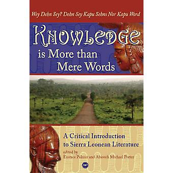 Knowledge is More Than Mere Words - A Critical Introduction to Sierra